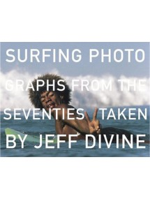 Surfing photographs from the 70' taken by J. Divine