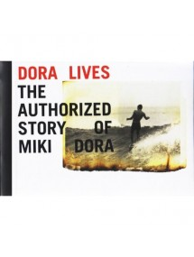 Dora Lives - The authorized story of MIKI DORA