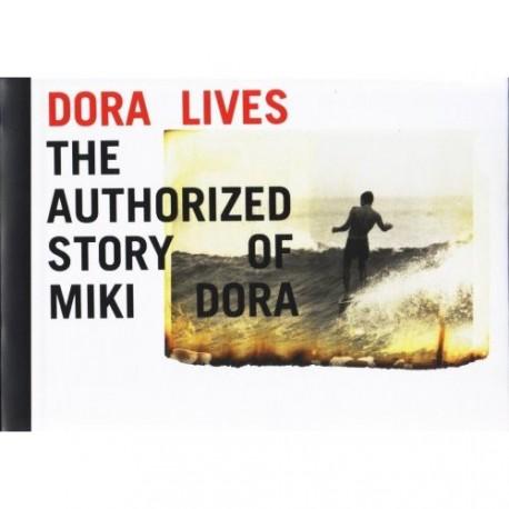 Dora Lives - The authorized story of MIKI DORA