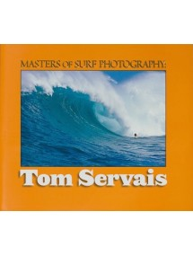 Masters of Surf Photography Vol 5: Tom Servais