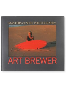 Masters of Surf Photography Vol 2: Art Brewer