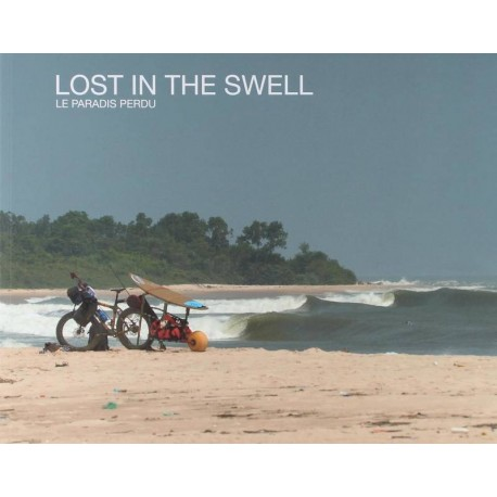 LOST IN THE SWELL